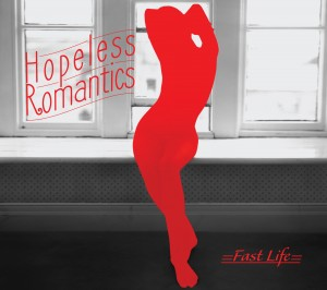 Hopeless Romantics-Fast Life